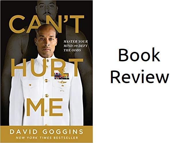 Book Review   U201ccan U2019t Hurt Me U201d By David Goggins